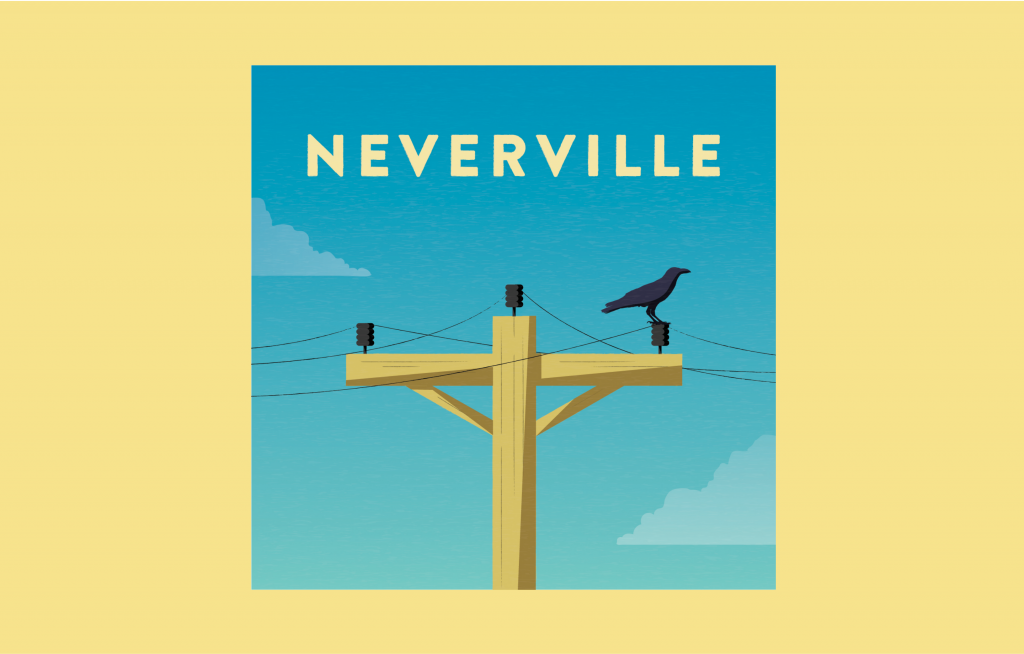 Neverville podcast thumbnail with telephone pole and crow